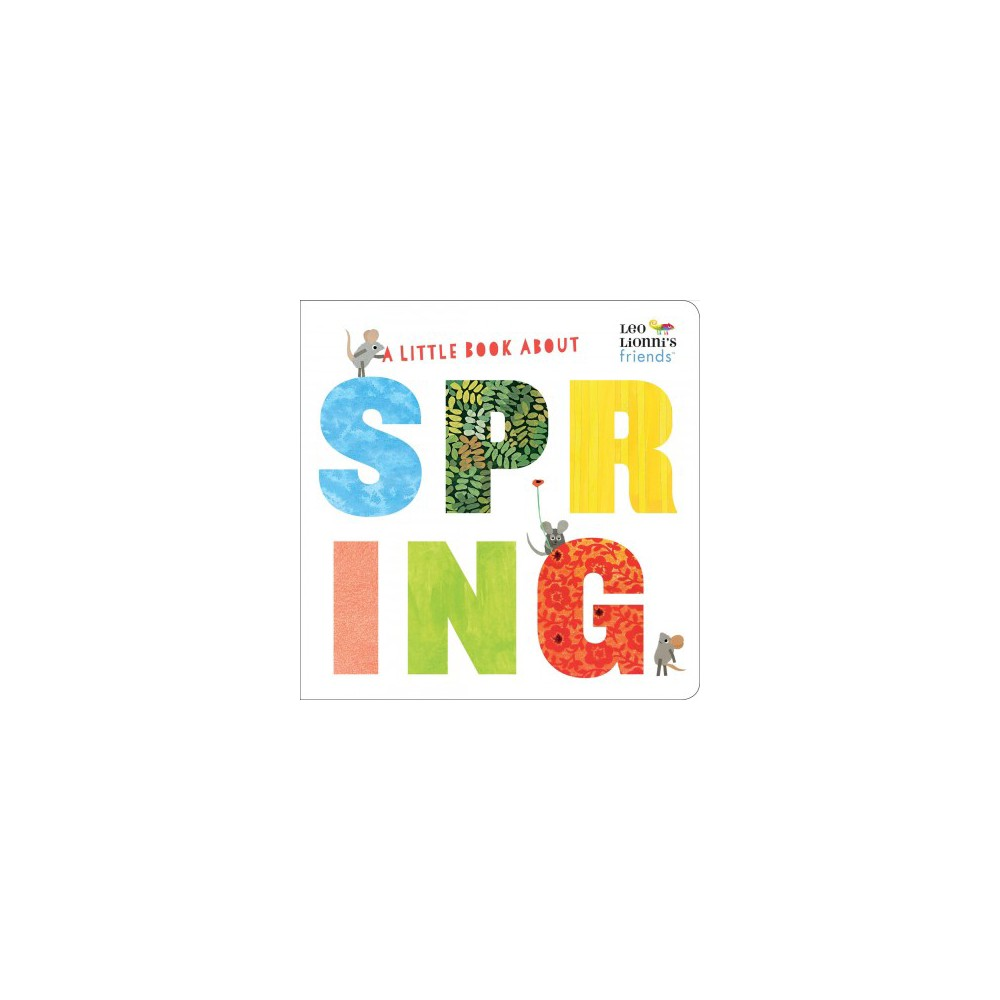 Little Book About Spring - Brdbk (Leo Lionni's Friends) (Hardcover)