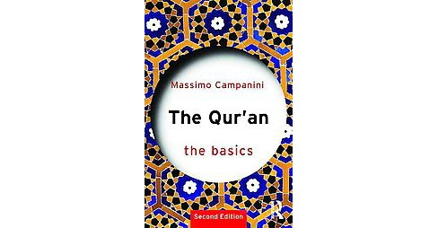 Qur'an : The Basics (Paperback) (Massimo Campanini) - image 1 of 1