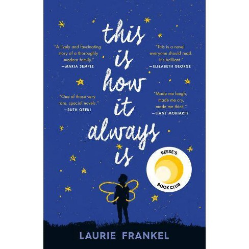 This Is How It Always Is -  Reprint by Laurie Frankel (Paperback) - image 1 of 1