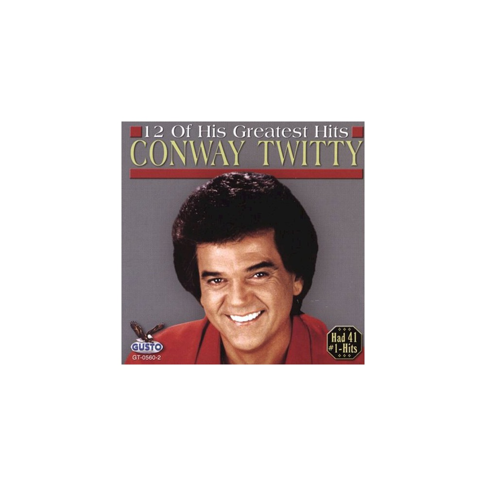 Conway Twitty - 12 Of His Greatest Hits:Conway Twitty (CD)