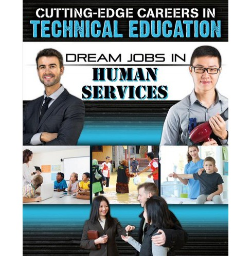 Dream Jobs in Human Services -  by Helen Mason (Paperback) - image 1 of 1