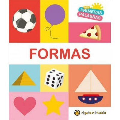 Formas. Serie MIS Primeras Palabras / Shapes. My First Words Series - (Board_book)