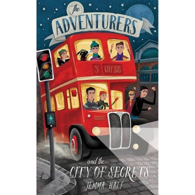 The Adventurers and the City of Secrets - by  Jemma Hatt (Paperback)