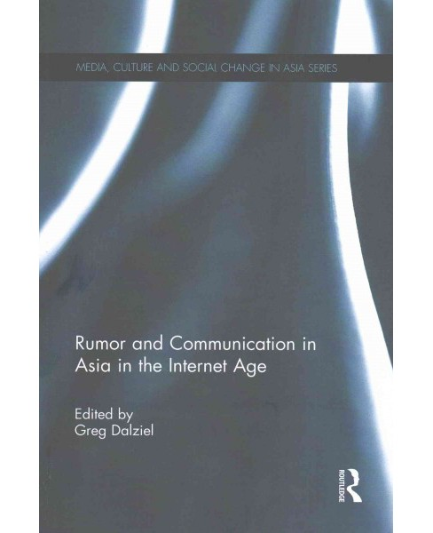 Rumor and Communication in Asia in the Internet Age (Reprint) (Paperback) - image 1 of 1