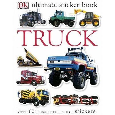 Truck - (DK Ultimate Sticker Books) by  DK (Paperback)