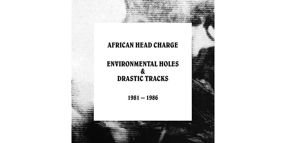 African Head Charge - Environmental Holes & Drastic Tracks: (CD)