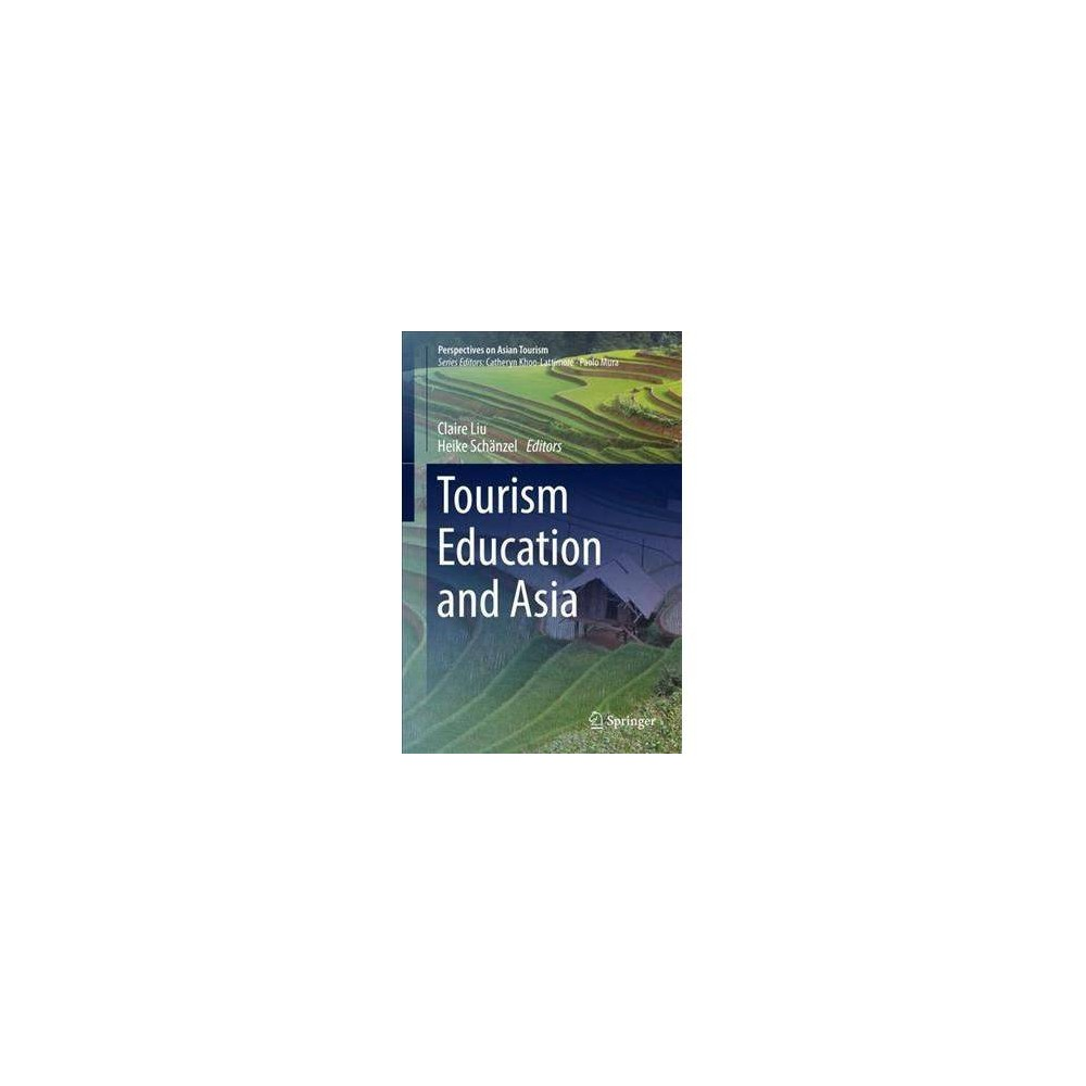 Tourism Education and Asia - (Perspectives on Asian Tourism) (Hardcover)