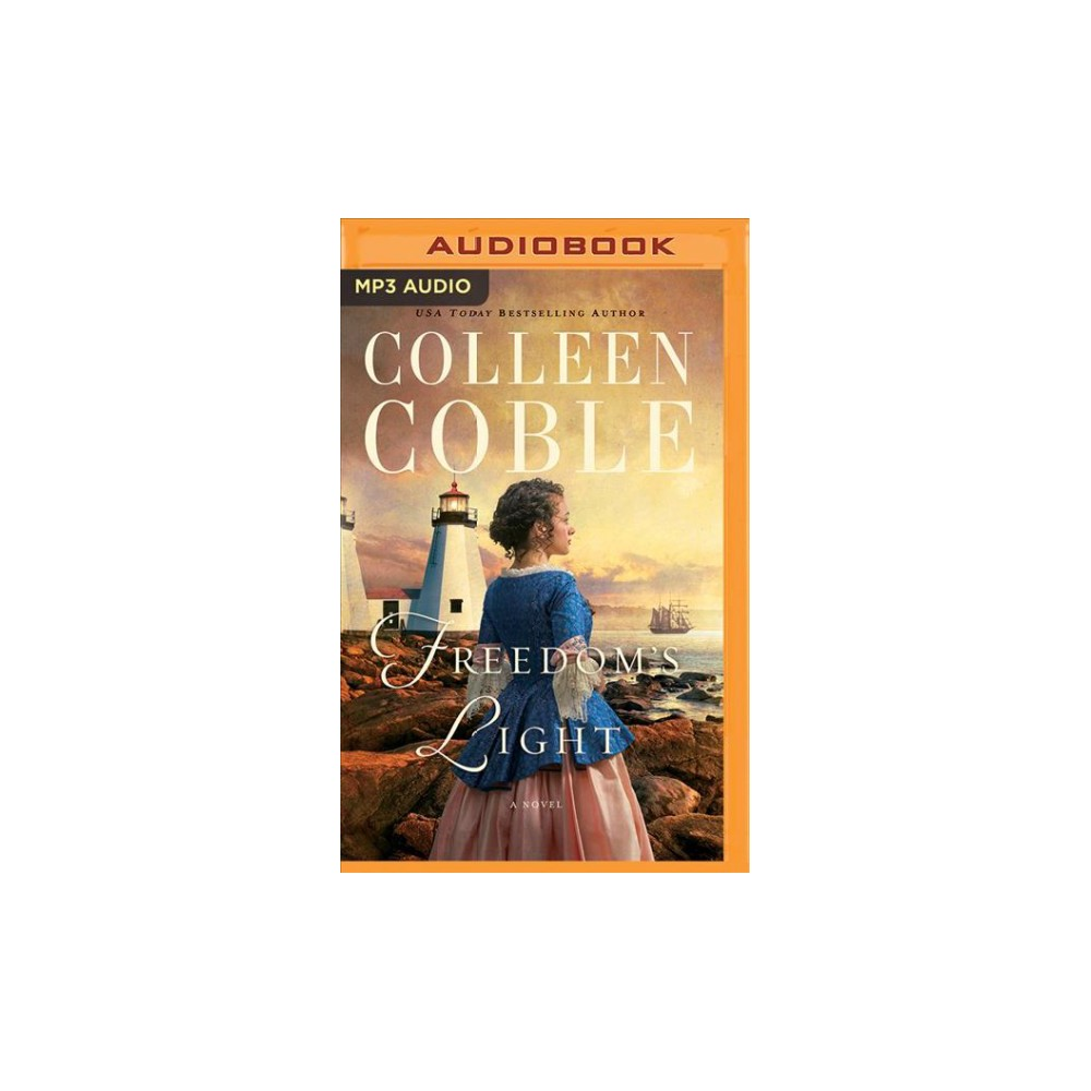 Freedom's Light - MP3 Una by Colleen Coble (MP3-CD)