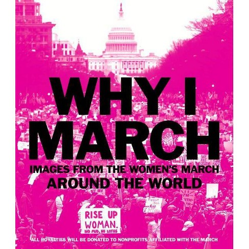 Why I March - by  Abrams Books (Paperback) - image 1 of 1
