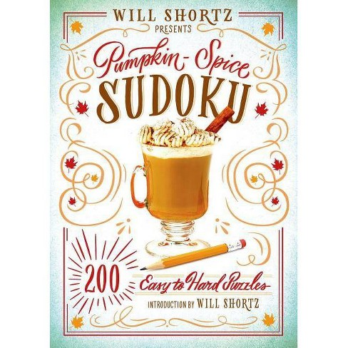 Will Shortz Presents Pumpkin Spice Sudoku - (Paperback) - image 1 of 1