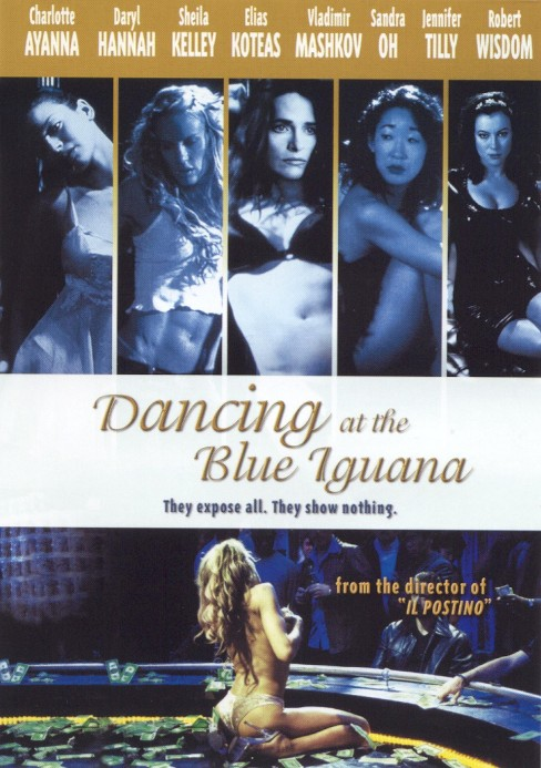 Dancing at the blue iguana (DVD) - image 1 of 1
