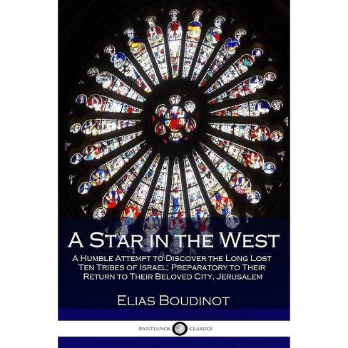 A Star in the West - by  Elias Boudinot (Paperback) - image 1 of 1
