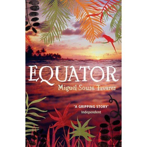 Equator - by  Miguel Sousa Tavares (Paperback) - image 1 of 1