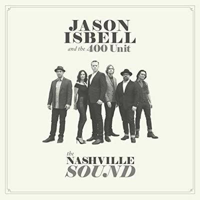 Jason Isbell  & The 400 Unit - Nashville Sound (CD)