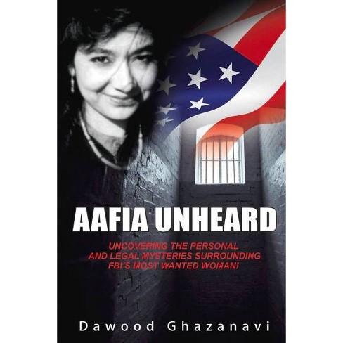 Aafia Unheard - by  Dawood Ghazanavi (Paperback) - image 1 of 1