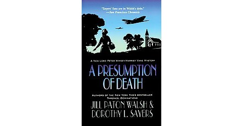 Presumption of Death (Reprint) (Paperback) (Jill Paton Walsh & Dorothy L. Sayers) - image 1 of 1