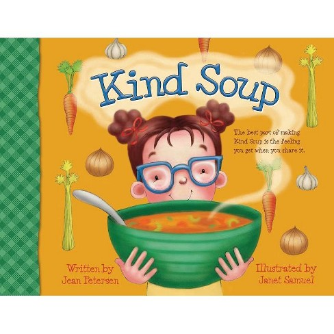 Kind Soup - by  Jean Petersen (Paperback) - image 1 of 1