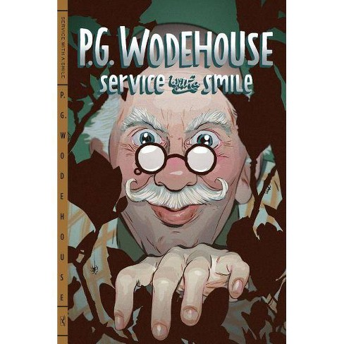 Service with a Smile - by  P G Wodehouse (Paperback) - image 1 of 1