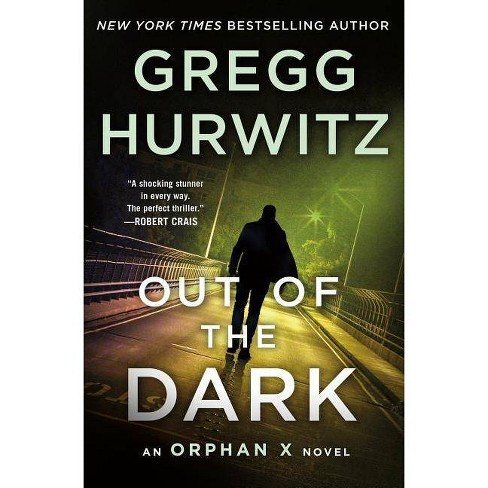 Out of the Dark - (Orphan X) by  Gregg Hurwitz (Hardcover) - image 1 of 1