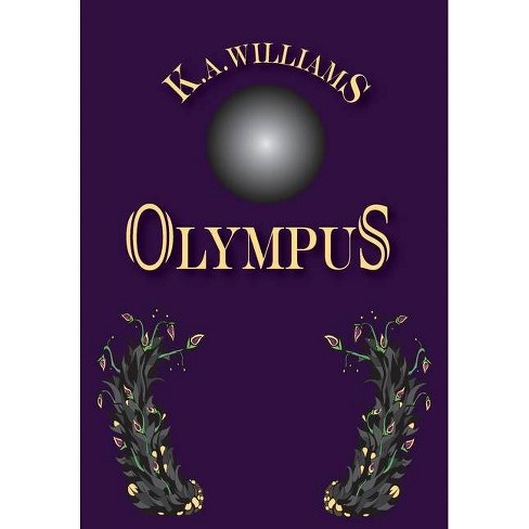 Olympus - (Firebird Chronicles) by  K A Williams (Hardcover) - image 1 of 1