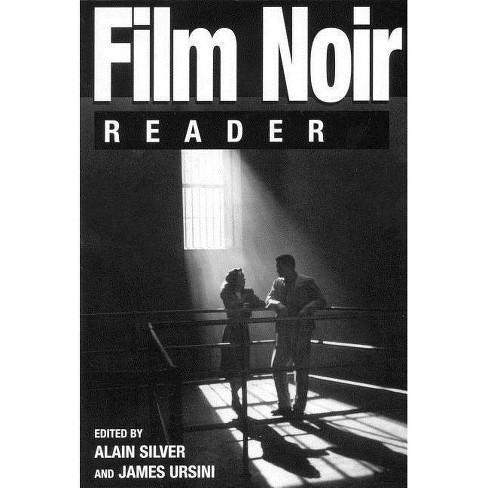 Film Noir Reader - (Limelight) by  Alain Silver (Paperback) - image 1 of 1