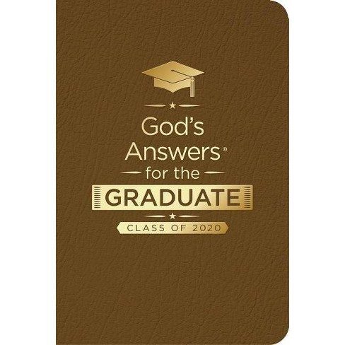 God's Answers for the Graduate: Class of 2020 - Brown NKJV - (God's Answers(r)) by  Jack Countryman - image 1 of 1
