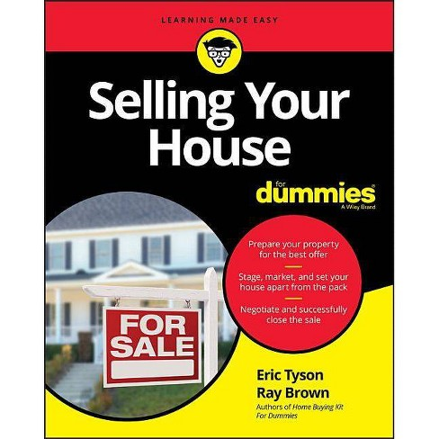 Selling Your House for Dummies - (For Dummies (Lifestyle)) by  Eric Tyson & Ray Brown (Paperback) - image 1 of 1