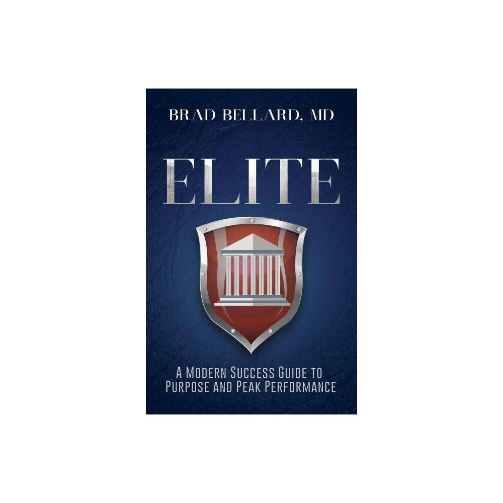 Elite By Brad Bellard Paperback