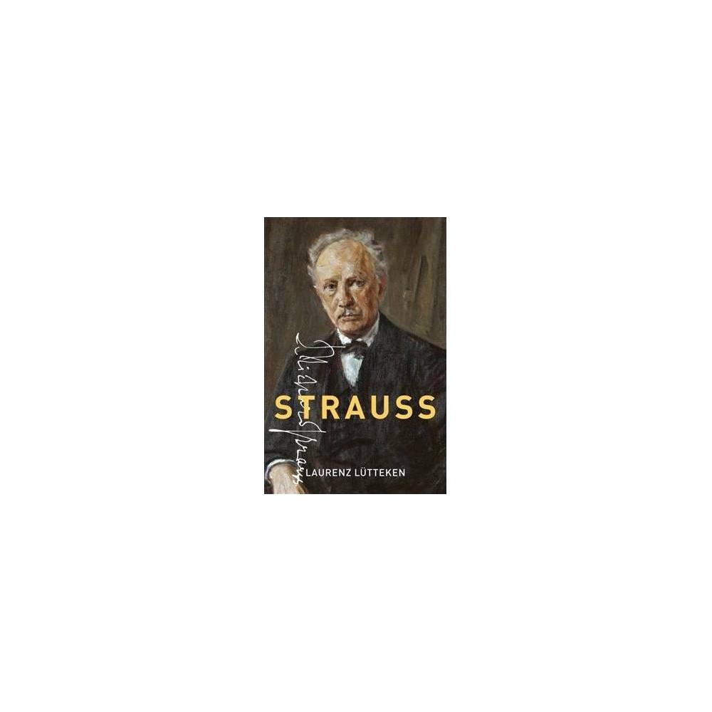 Strauss - (Master Musicians Series) by Laurenz Lütteken (Hardcover)