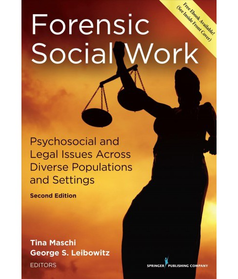 Forensic Social Work : Psychosocial and Legal Issues Across Diverse Populations and Settings (Paperback) - image 1 of 1