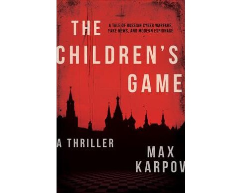 Children's Game -  by Max Karpov (Hardcover) - image 1 of 1