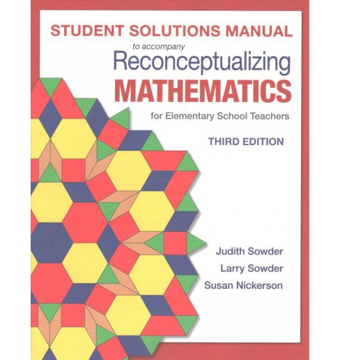 Reconceptualizing Mathematics : For Elementary School Teachers (Paperback) (Judith Sowder & Larry Sowder - image 1 of 1