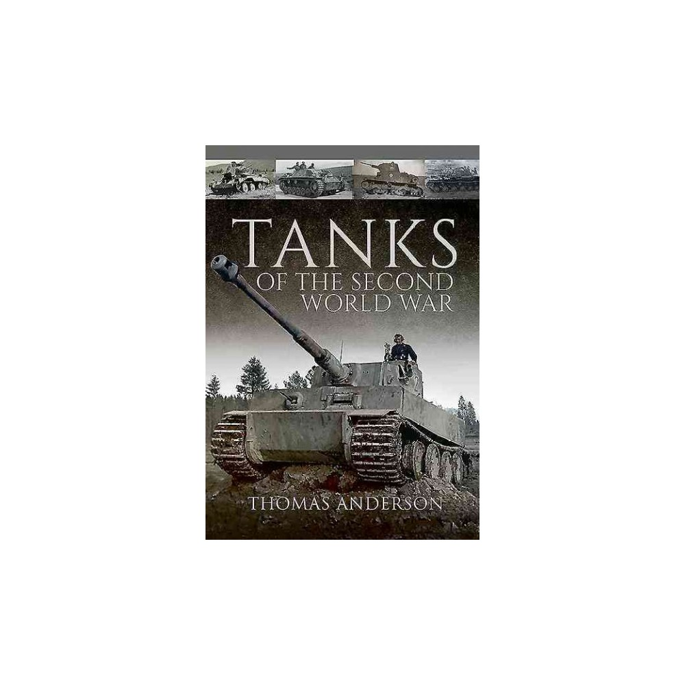 Tanks of the Second World War (Hardcover) (Thomas Anderson)