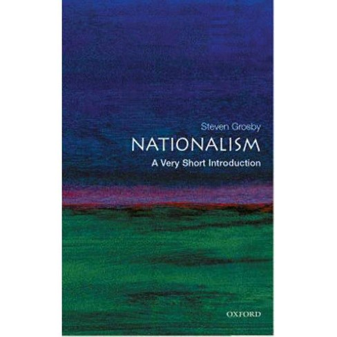 Nationalism: A Very Short Introduction - (Very Short Introductions) by  Steven Grosby (Paperback) - image 1 of 1