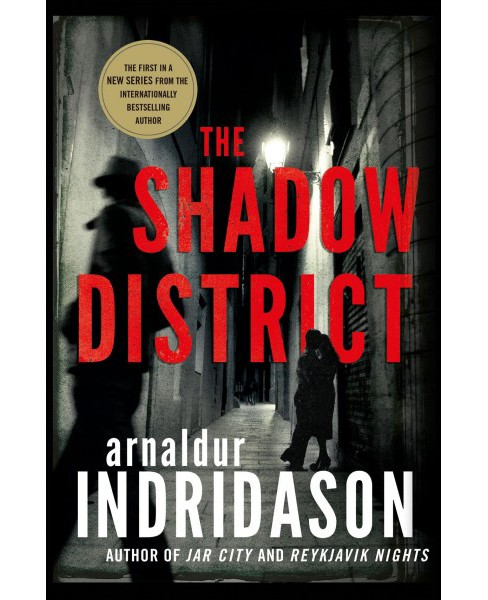 Shadow District -  by Arnaldur Indridason (Hardcover) - image 1 of 1