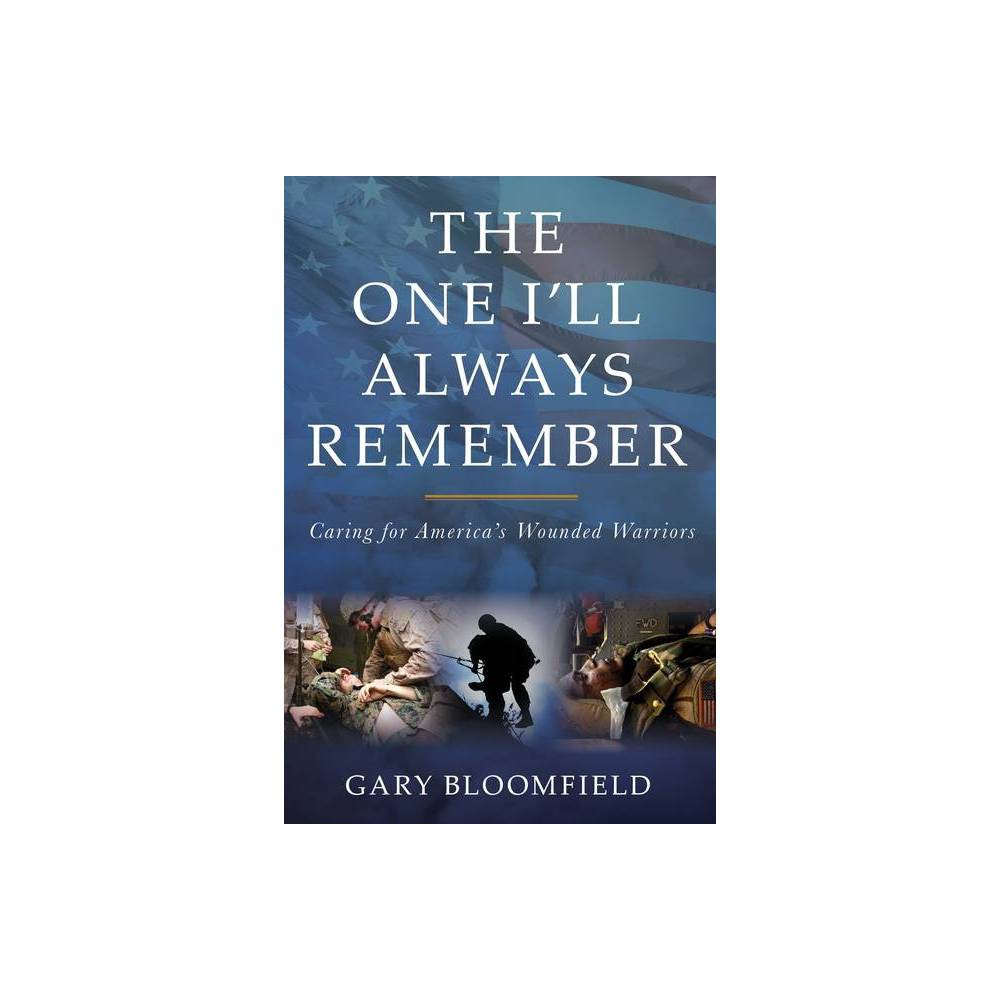 The One I Ll Always Remember By Gary L Bloomfield Hardcover