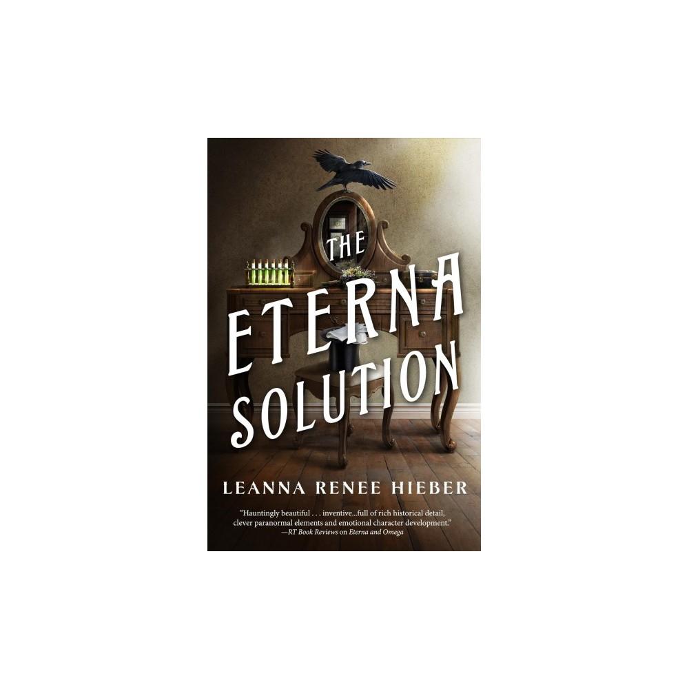 Eterna Solution (Hardcover) (Leanna Renee Hieber)