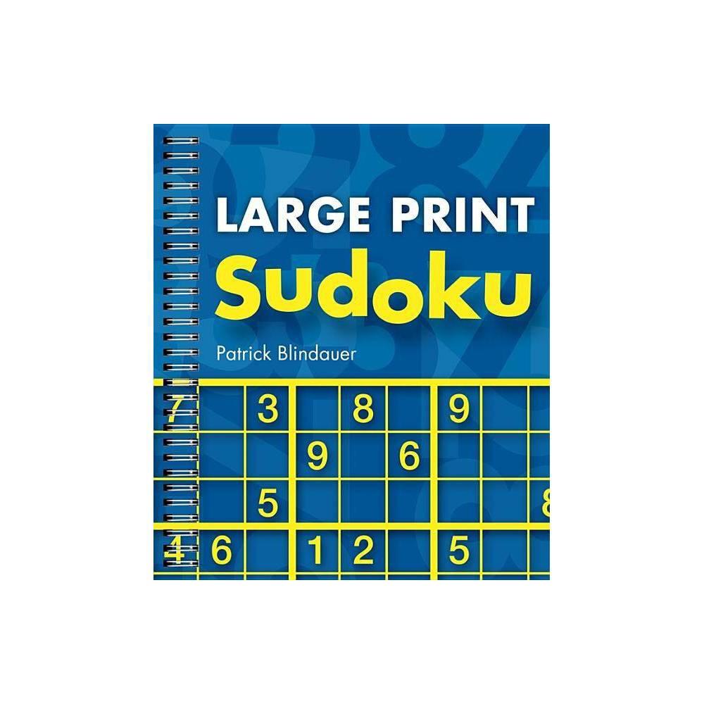 Large Print Sudoku By Patrick Blindauer Paperback