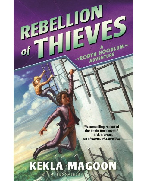 Rebellion of Thieves -  Reprint (Robyn Hoodlum) by Kekla Magoon (Paperback) - image 1 of 1