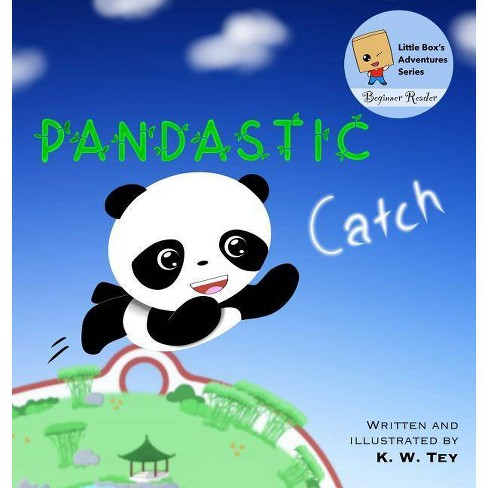Pandastic Catch - (Little Box's Adventures) by  K W Tey (Hardcover) - image 1 of 1