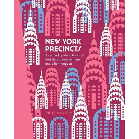 New York Precincts - by  Pip Cummings (Hardcover) - image 1 of 1