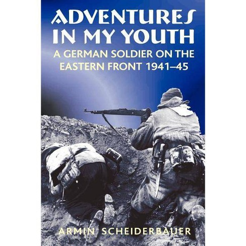 Adventures in My Youth - by  Armin Scheiderbauer (Paperback) - image 1 of 1