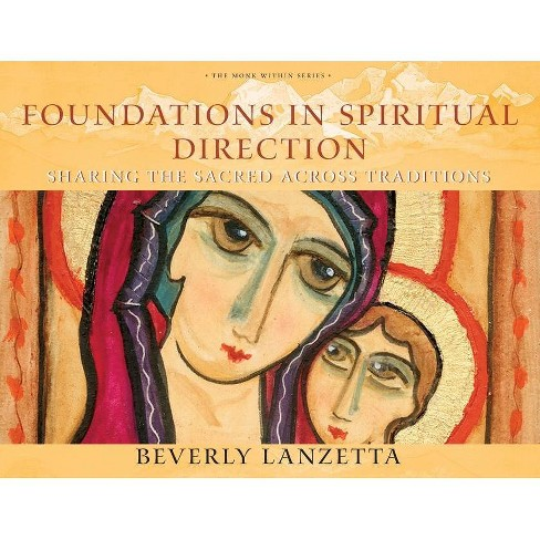 Foundations in Spiritual Direction - by  Beverly Lanzetta (Paperback) - image 1 of 1