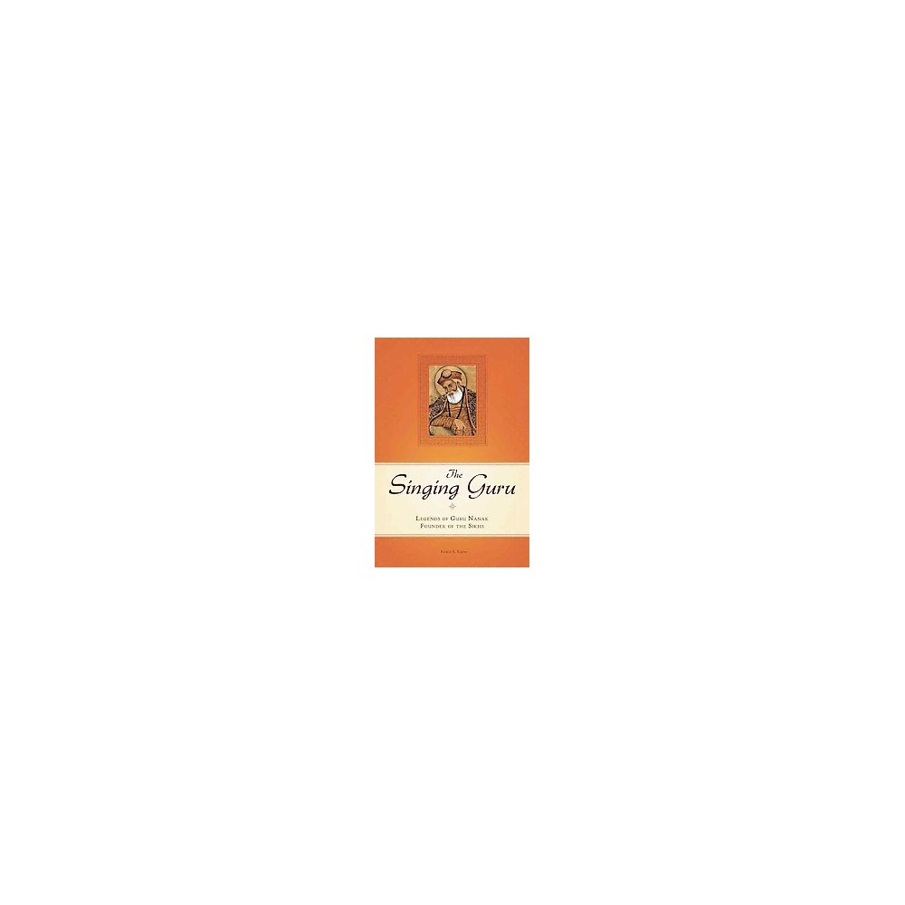 The Singing Guru ( Sikh Saga) (Hardcover)