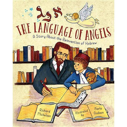 The Language of Angels - by  Richard Michelson (Hardcover) - image 1 of 1