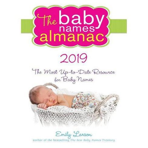 The 2019 Baby Names Almanac - by Emily Larson (Paperback)