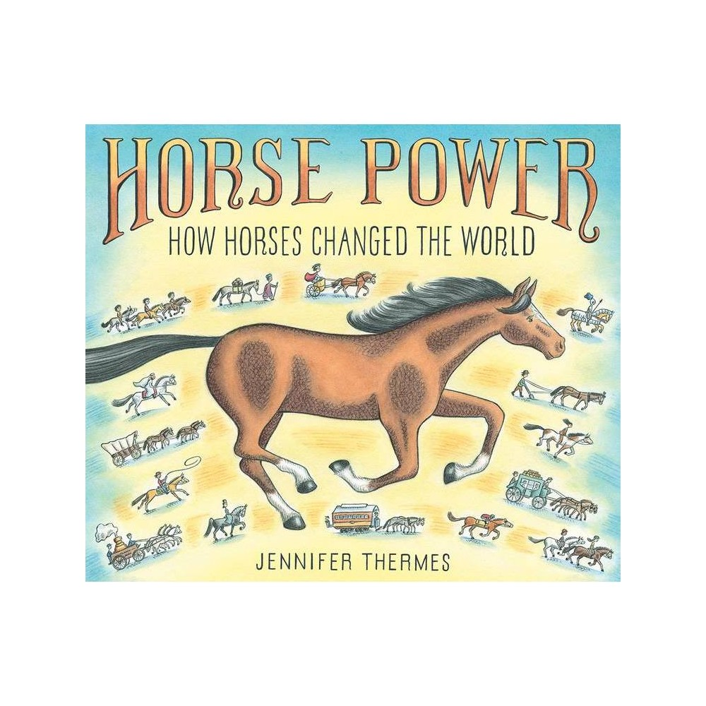 Horse Power By Jennifer Thermes Hardcover