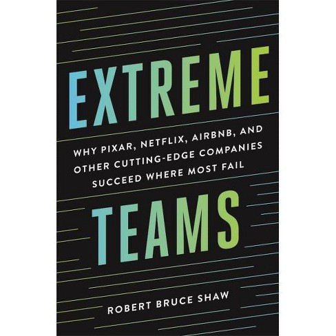 Extreme Teams - by  Robert Bruce Shaw (Hardcover) - image 1 of 1