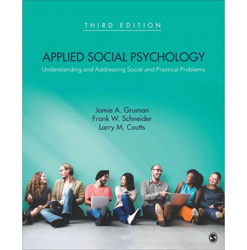Applied Social Psychology : Understanding and Addressing Social and Practical Problems (Paperback) - image 1 of 1