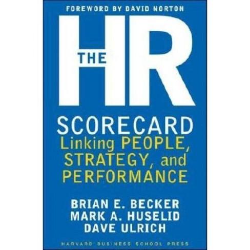 The HR Scorecard - by  Brian E Becker & David Ulrich & Mark A Huselid (Hardcover) - image 1 of 1